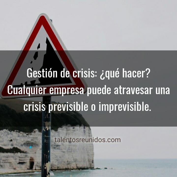 Cómo gestionar una crisis