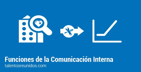 funciones-COMUNICACION-INTERNA-FUNCIONES-TALENTOS-REUNIDOS