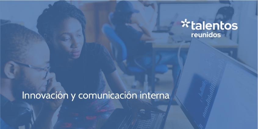 Innovación y comunicación interna