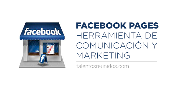 Facebook-Pages_herramienta-de-comunicacion-y-marketing
