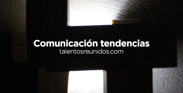 Comunicacion-tendencias